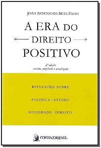 Era do Direito Positivo, A - 02Ed/19