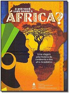 Que Voce Sabe Sobre a Africa, O