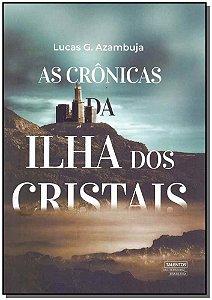 Crônicas da Ilha dos Cristais, As