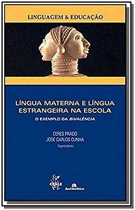 Língua Materna e Língua Estrangeira na Escola