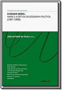Ensaio Geral, O: Marx e a Crítica da Economia Política (1857-1858)