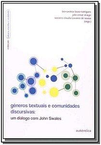 Gêneros Textuais e Comunidades Discursivas: Um Diálogo com John Swales