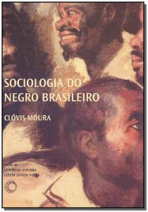 Sociologia Negro Brasileiro - 02Ed