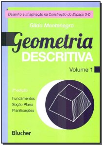 Geometria Descritiva - Vol.01