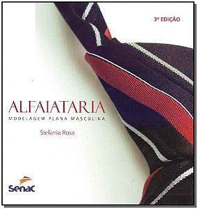 Alfaiataria -  Modelagem Plana Masculina - 03Ed/19