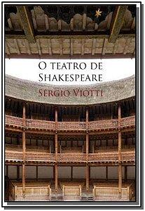 Teatro de Shakespeare, O