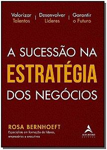 Sucessão na Estratégia dos Negócios, A