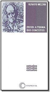 Freud - a Trama dos Conceitos
