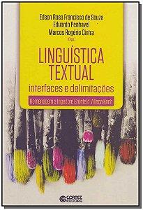 LINGUISTICA TEXTUAL - INTERFACES E DELIMITACOES