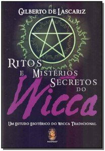 RITOS E MISTERIOS SECRETOS DO WICCA