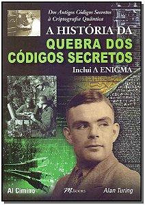 História da Quebra dos Códigos Secretos, A