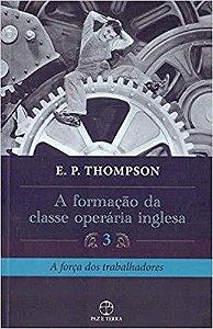 Formação da Classe Operária Inglesa, A