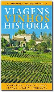 Viagens Vinhos História