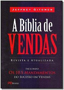 Bíblia de Vendas, A - Revista e Atualizada