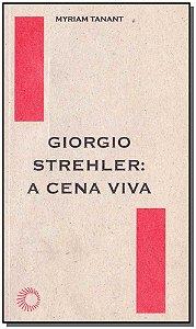 Giorgio Strehler: A Cena Viva