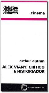 Alex Viany - Crítico E Historiador