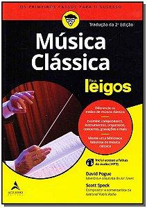 Música Clássica Para Leigos - 02Ed/19