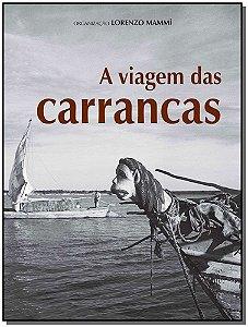 A Viagem Das Carrancas