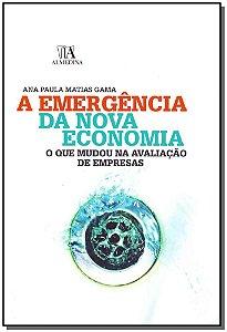 Emergência Da Nova Economia, A