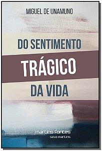 Do Sentimento Trágico Da Vida: Nos Homens E Nos Povos - 02Ed/19
