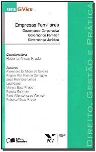 Direito, Gestão E Prática - Empresas Familiares - 01Ed/11