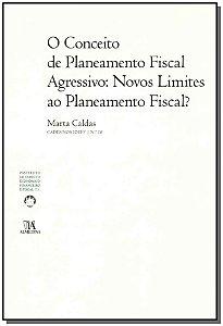 Conceito De Planeamento Fiscal Agressivo, O - Novos Limites Ao Planeamento Fiscal?
