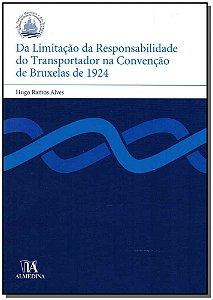 Da Limitação Da Responsabilidade Do Trasportador Na Convenção De Bruxelas De 1924