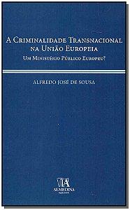 Criminalidade Transnacional Na União Europeia, A