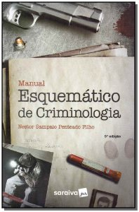 Manual Esquemático De Criminologia - 09Ed/19