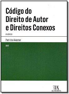 Código Do Direito De Autor E Direitos Conexos - (Anotado)