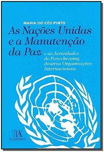 Nações Unidas E A Manutenção Da Paz, As