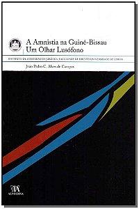 Amnistia Na Guiné-Bissau, A - Um Olhar Lusofono