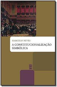 A Constitucionalização Simbólica