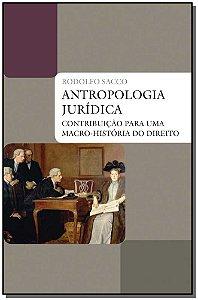 Antropologia Jurídica Contribuição Para Uma Macro-História Do Direito