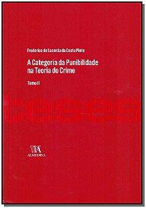 Categoria Da Punibilidade Na Teoria Do Crime, A - Vol. Ii