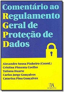Comentário Ao Regulamento Geral De Proteção De Dados