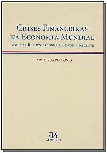Crises Financeiras Na Economia Mundial
