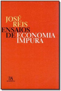Ensaios De Economia Impura - 01Ed/07