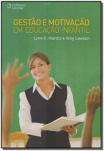 Gestão E Motivação Em Educação Infantil