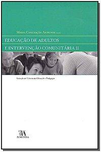 Educação De Adultos E Intervenção Comunitária - Vol. Ii