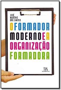 Formador Moderno E A Organização Formada, O