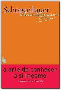 Arte De Conhecer A Si Mesmo, A - 02Ed/19