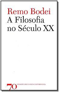 Filosofia No Século Xx, A