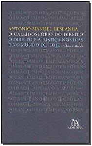 Caleidoscópio Do Direito, O - Direito E A Justiça Nos Dias E No Mundo De Hoje - 02Ed/09