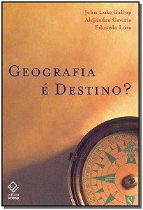 Geografia É Destino?