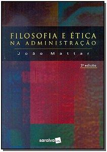 Filosofia E Ética Na Administração