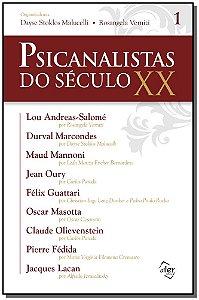 Psicanalistas Do Século Xx - Vol. 01