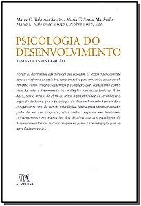 Psicologia Do Desenvolvimento - Temas De Investigação