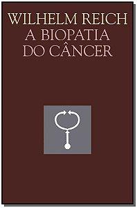 A Biopatia Do Câncer