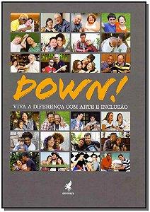 Down! Viva A Diferença Com Arte E Inclusão - 02Ed/19
